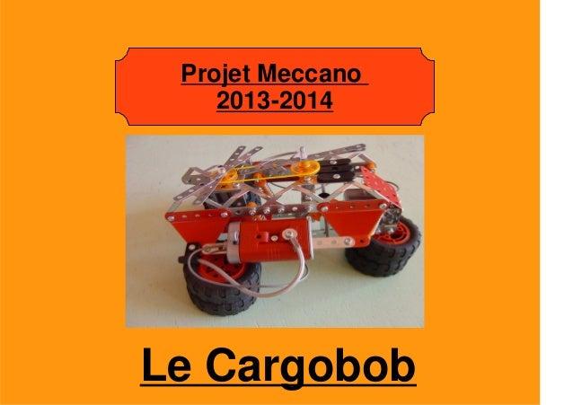 Le Cargobob Projet Meccano 2013-2014