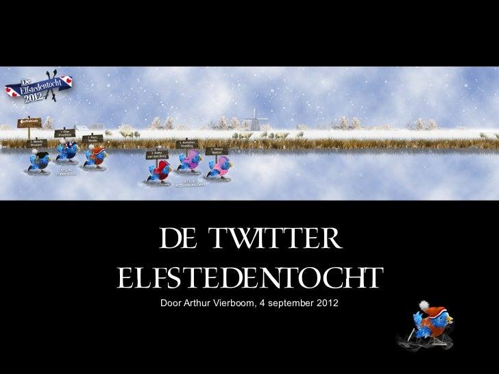 DE TWITTERELFSTEDENTOCHT  Door Arthur Vierboom, 4 september 2012
