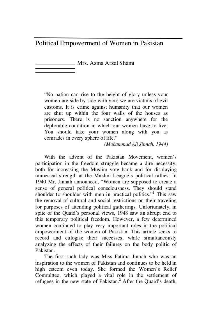 "Political Empowerment of Women in Pakistan                   Mrs. Asma Afzal Shami    ""No nation can rise to the height of..."
