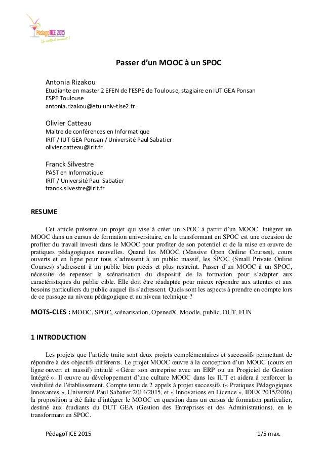 PédagoTICE 2015 1/5 max. Passer d'un MOOC à un SPOC Antonia Rizakou Etudiante en master 2 EFEN de l'ESPE de Toulouse, stag...