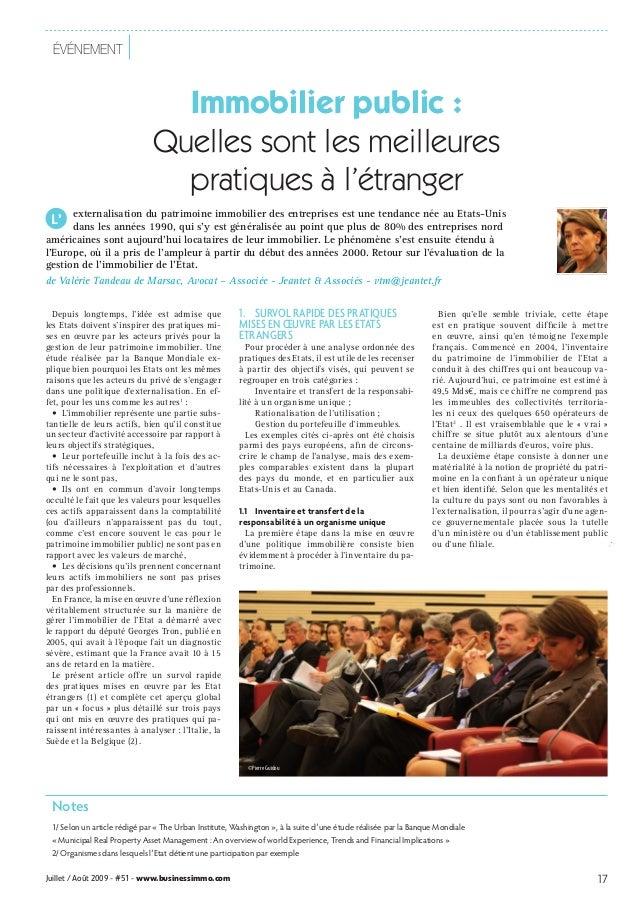 Juillet / Août 2009 - #51 - www.businessimmo.com 17événementImmobilier public :Quelles sont les meilleurespratiques à l'ét...