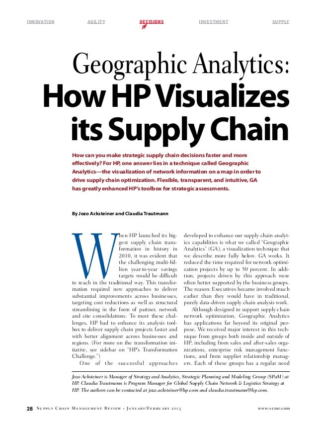 Innovation	  Agility	  decisions	  investment	  supply  Geographic Analytics:  How HP Visualizes its Supply Chain How can ...