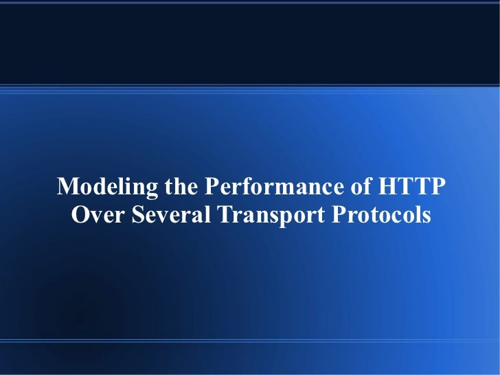 Modeling the Performance of HTTP Over Several Transport Protocols