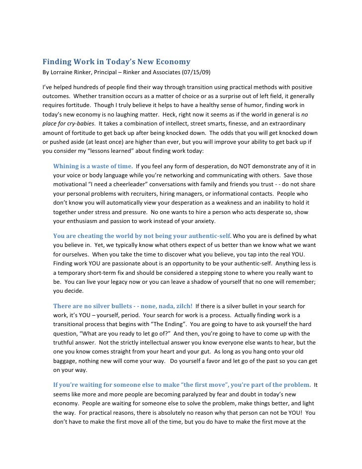 Finding Work in Today's New Economy<br />By Lorraine Rinker, Principal – Rinker and Associates (07/15/09)<br />I've helped...
