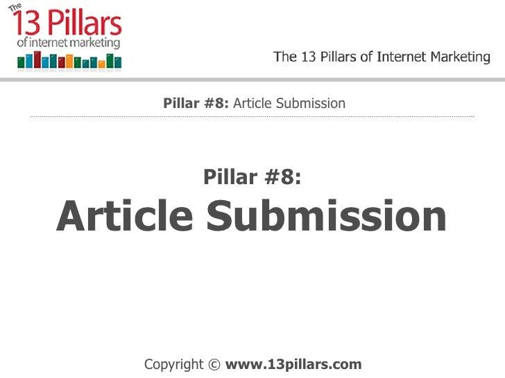 Article Marketing - The 8th Internet Marketing Pillar