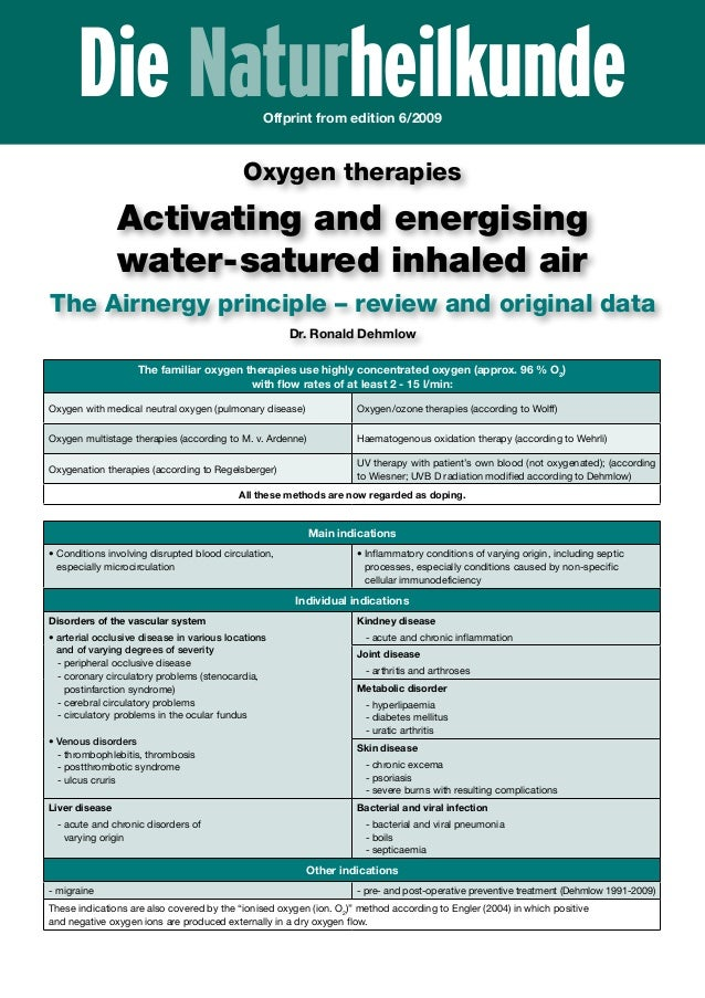 Die NaturheilkundeOffprint from edition 6/2009 Oxygen therapies Activating and energising water-satured inhaled air The Ai...