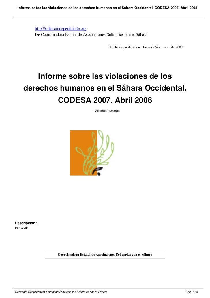 Informe sobre las violaciones de los derechos humanos en el Sáhara Occidental. CODESA 2007. Abril 2008               http:...