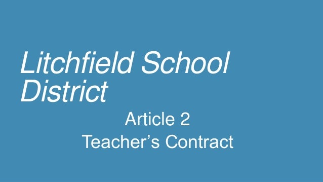 Litchfield School District Article 2 Teacher's Contract