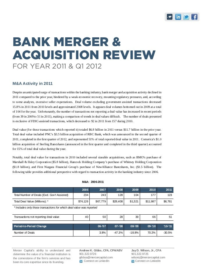 Bank Merger &Acquisition ReviewFor Year 2011 & Q1 2012M&A Activity in 2011Despite an anticipated surge of transactions wit...