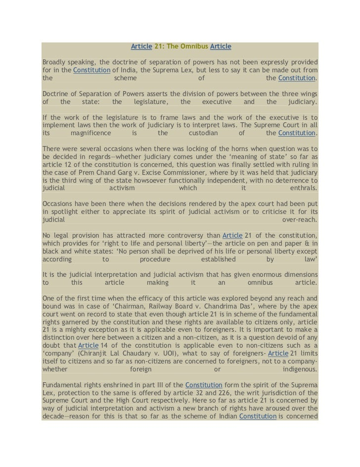 Article 21: The Omnibus ArticleBroadly speaking, the doctrine of separation of powers has not been expressly providedfor i...