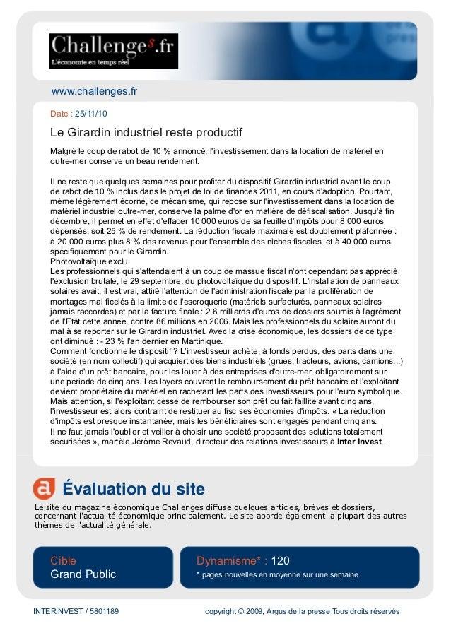www.challenges.fr    Date : 25/11/10    Le Girardin industriel reste productif    Malgré le coup de rabot de 10 % annoncé,...