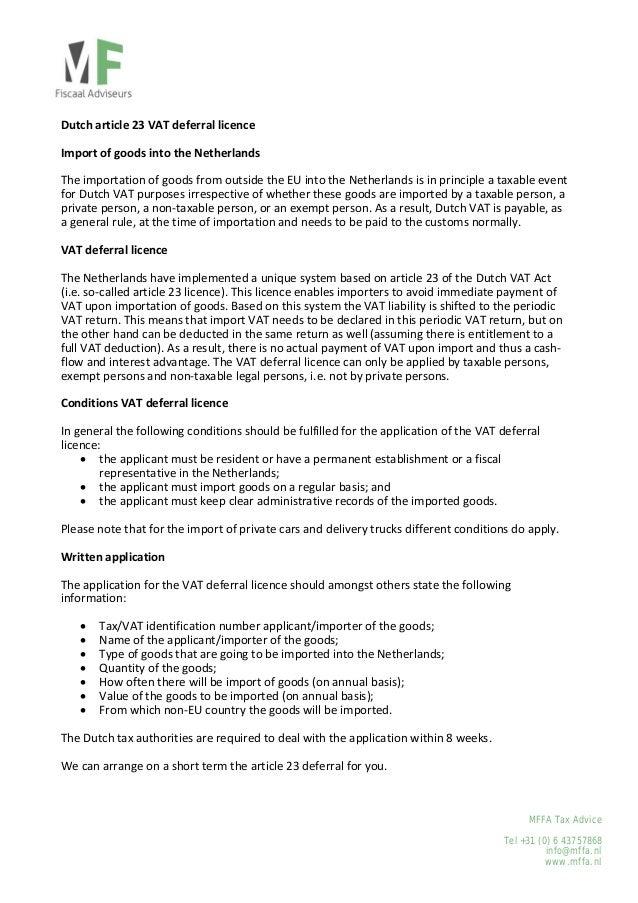 Dutcharticle23VATdeferrallicence  ImportofgoodsintotheNetherlands  Theimportationofgoodsfromoutside...