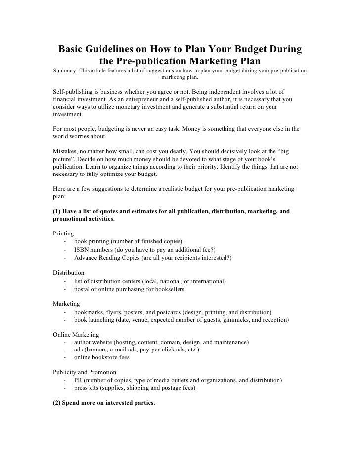Basic Guidelines on How to Plan Your Budget During           the Pre-publication Marketing Plan Summary: This article feat...