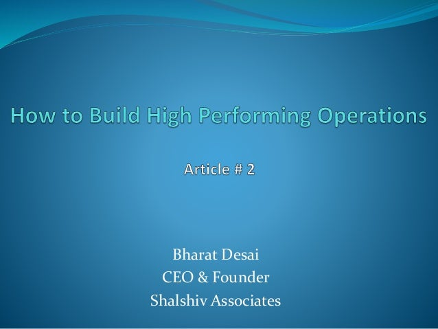 Article # 2 How to Build High Performing Operations
