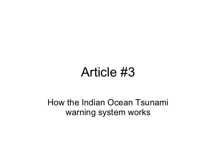 Article #3How the Indian Ocean Tsunami   warning system works