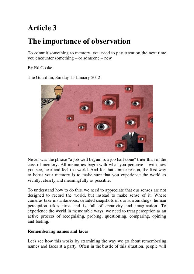 Article 3The importance of observationTo commit something to memory, you need to pay attention the next timeyou encounter ...