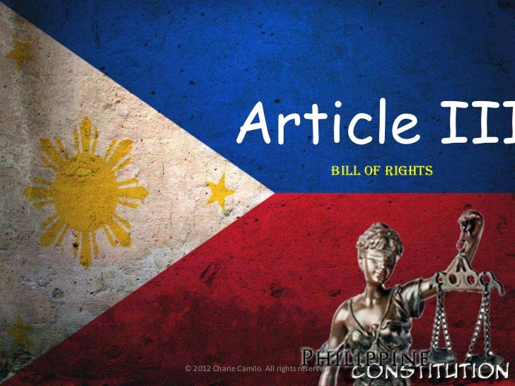 Article III                                             BILL OF RIGHTS© 2012 Charie Camilo. All rights reserved.