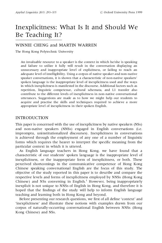 Inexplicitness: What Is It and Should We Be Teaching It? WINNIE CHENG and MARTIN WARREN The Hong Kong Polytechnic Universi...