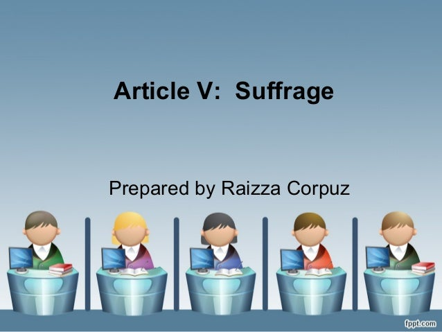 SUFFRAGE: ARTICLE 5