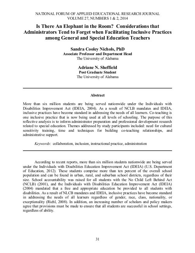 NATIONAL FORUM OF APPLIED EDUCATIONAL RESEARCH JOURNAL VOLUME 27, NUMBERS 1 & 2, 2014  Is There An Elephant in the Room? C...