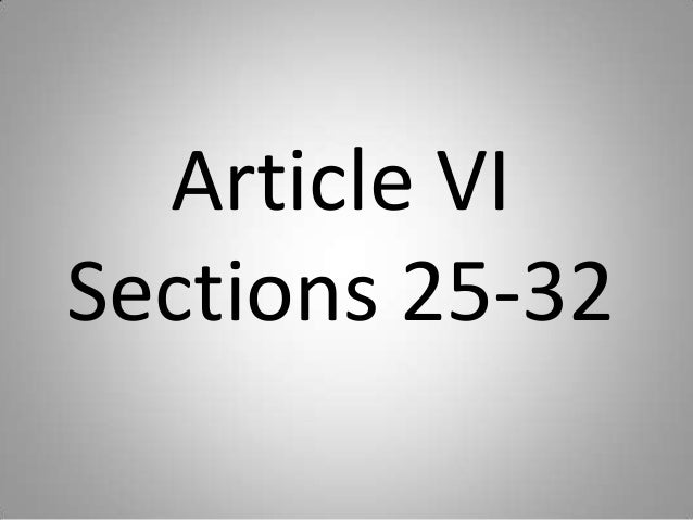 Article 6 sections 25 32 Phil. Constitution