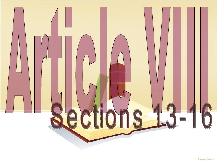 Article VIII Sections 13-16