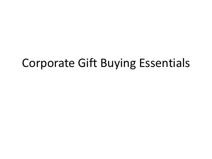 Corporate Gift Buying Essentials