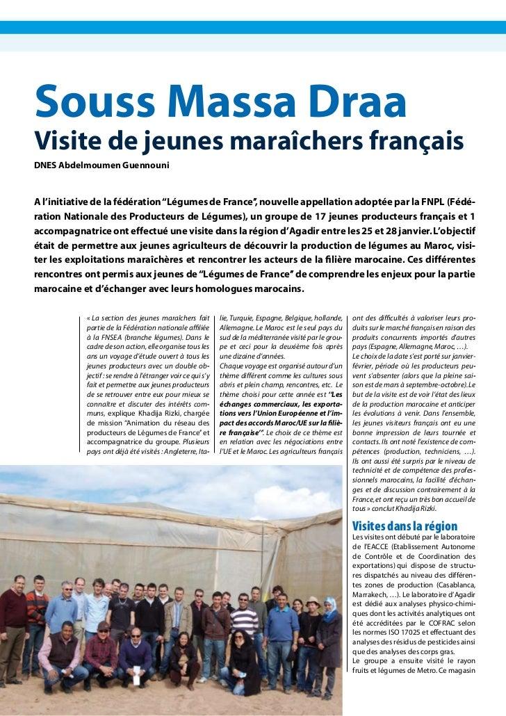 Souss Massa DraaVisite de jeunes maraîchers françaisDNES Abdelmoumen GuennouniA l'initiative de la fédération ''Légumes de...