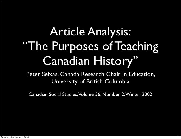 """Article Analysis:                     """"The Purposes of Teaching                        Canadian History""""                  ..."""