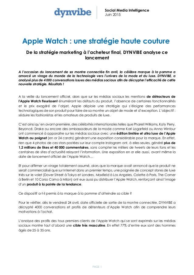 PAGE 1 Social Media Intelligence Juin 2015 Apple Watch : une stratégie haute couture De la stratégie marketing à l'acheteu...