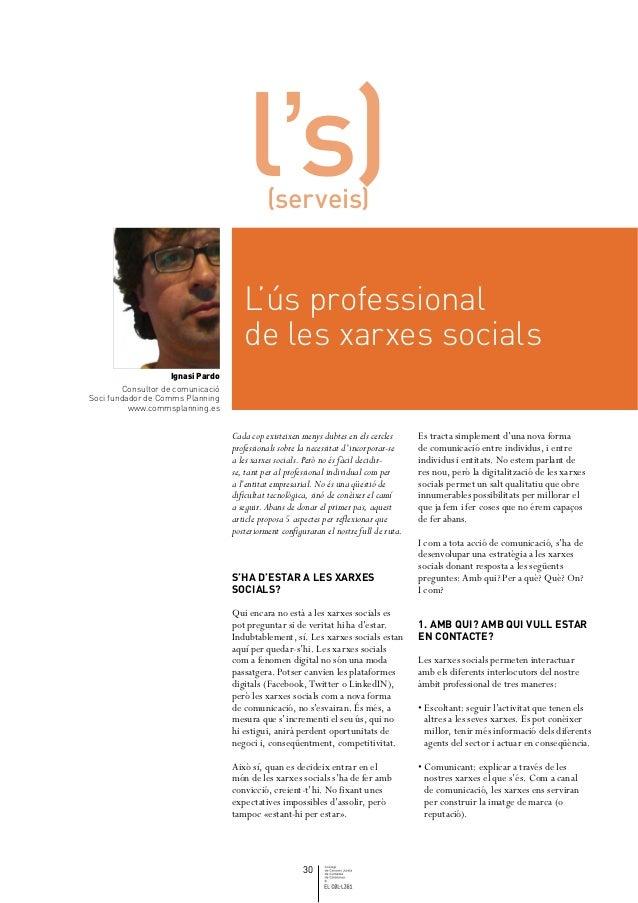 l's)  (serveis)                                       L'ús professional                                       de les xarxe...