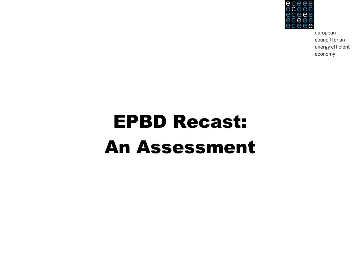 EPBD Recast: An Assessment