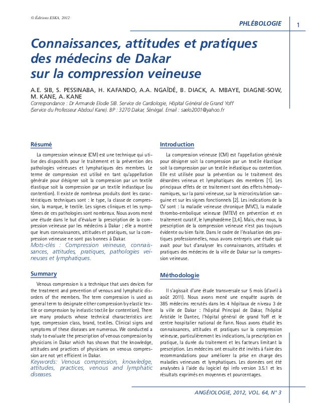 © Éditions ESKA, 2012  PHLÉBOLOGIE  Connaissances, attitudes et pratiques des médecins de Dakar sur la compression veineus...