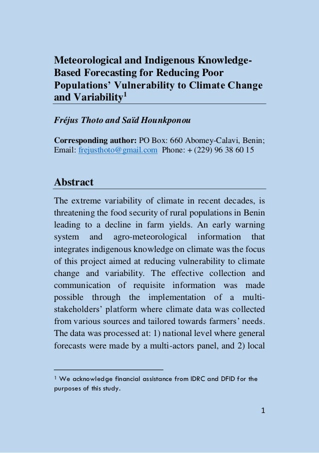 Meteorological and Indigenous Knowledge-Based Forecasting for Reducing PoorPopulations' Vulnerability to Climate Changeand...