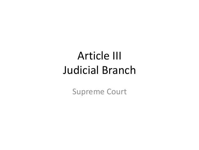 Article IIIJudicial Branch Supreme Court