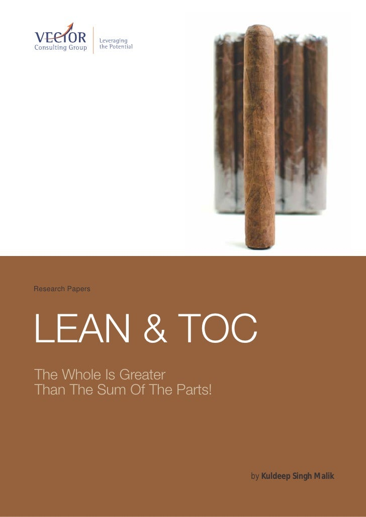 Lean & TOC- The whole is greater than the sum of parts