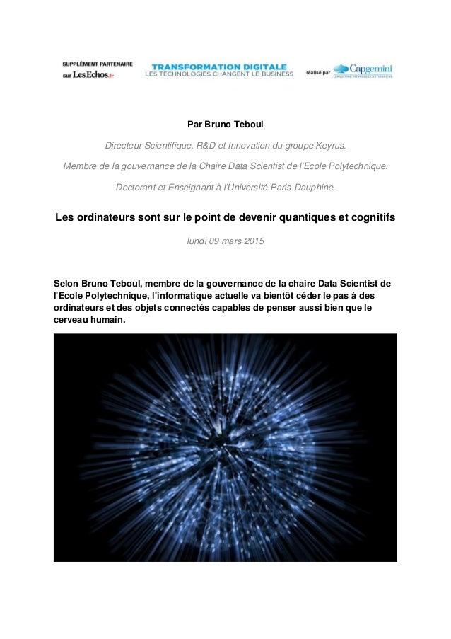 Par Bruno Teboul Directeur Scientifique, R&D et Innovation du groupe Keyrus. Membre de la gouvernance de la Chaire Data Sc...