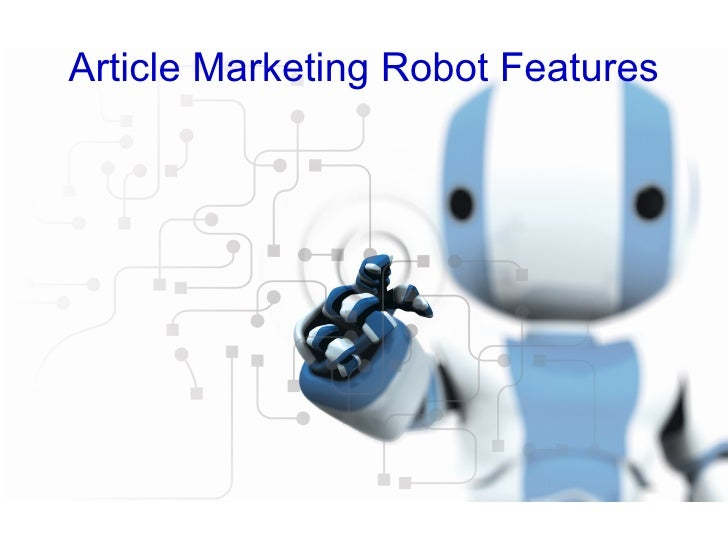 Article marketing robot_presentation