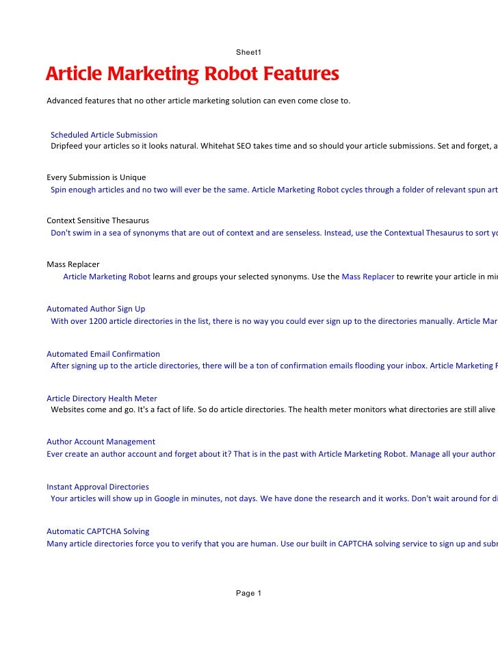 Sheet1Article Marketing Robot FeaturesAdvanced features that no other article marketing solution can even come close to. S...