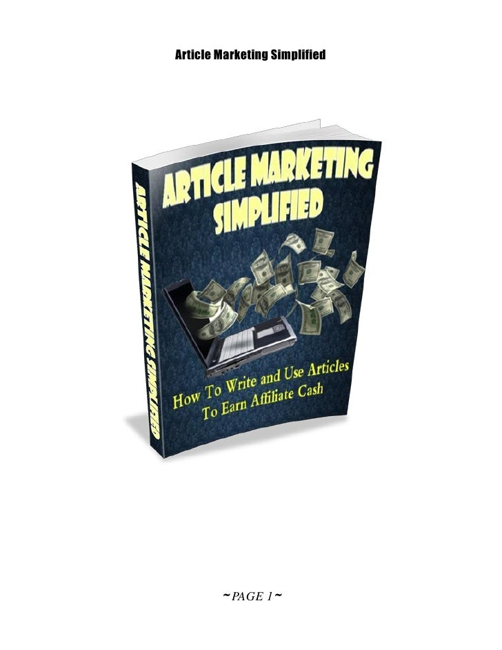 Article Marketing Simplified        ~ PAGE 1~