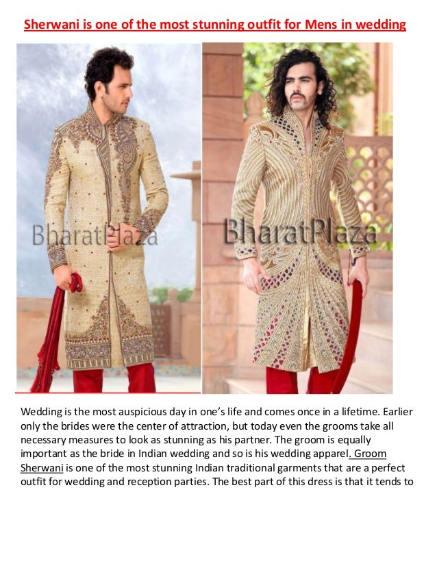 Sherwani is one of the most stunning outfit for Mens in weddingWedding is the most auspicious day in one's life and comes ...