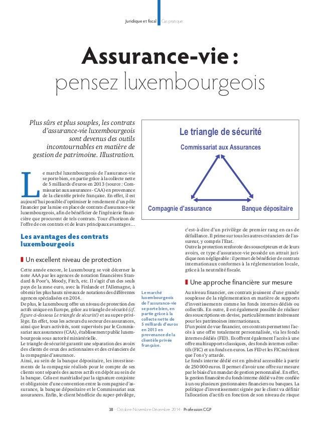 Juridique et fiscal Cas pratique  Assurance-vie :  pensez luxembourgeois  Plus sûrs et plus souples, les contrats  d'assur...