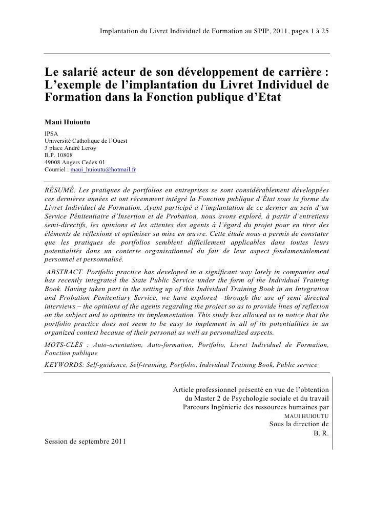Implantation du Livret Individuel de Formation au SPIP, 2011, pages 1 à 25Le salarié acteur de son développement de carriè...