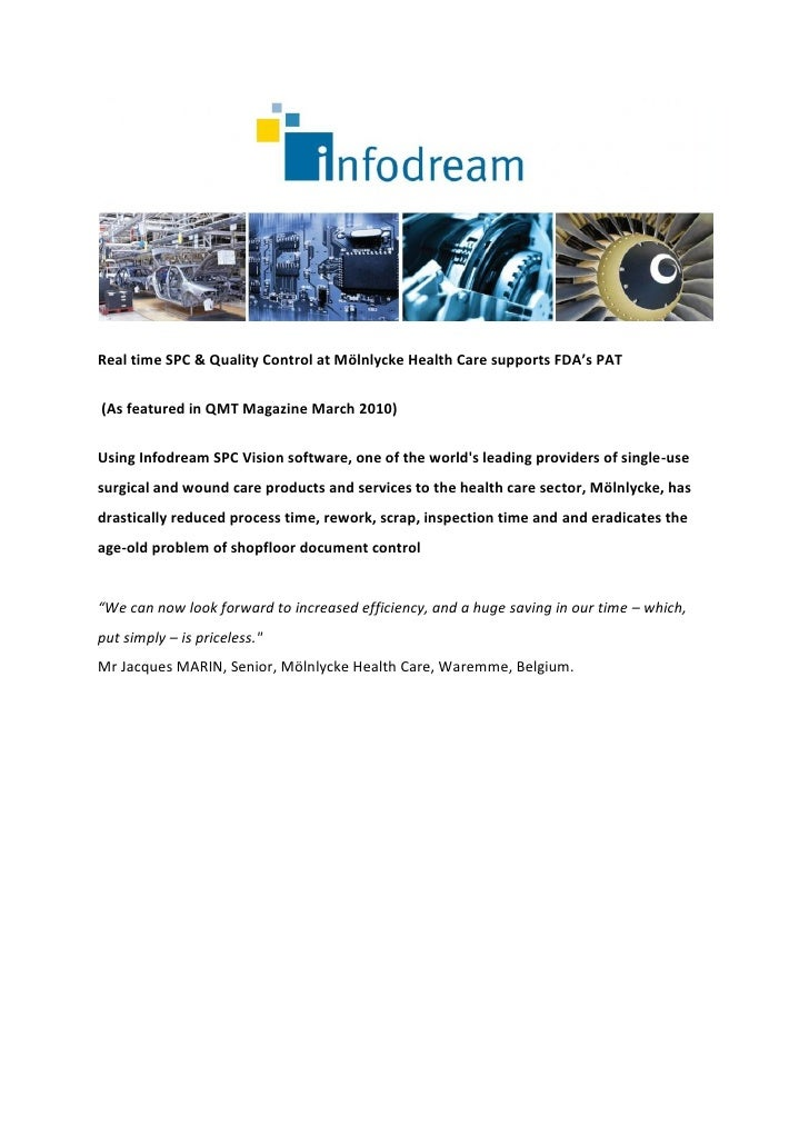 Real time SPC & Quality Control at Mölnlycke Health Care supports FDA's PAT(As featured in QMT Magazine March 2010)Using I...