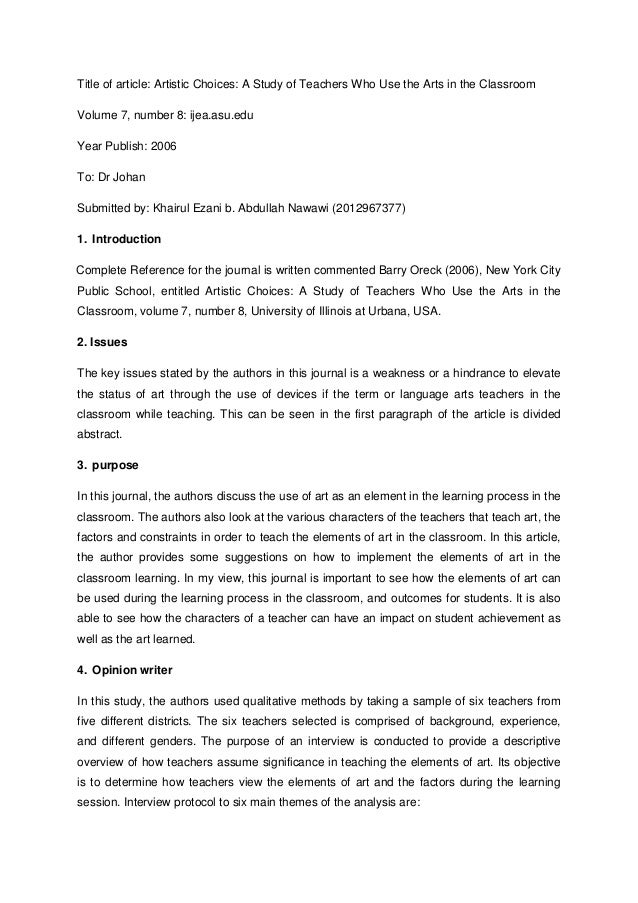 Title of article: Artistic Choices: A Study of Teachers Who Use the Arts in the Classroom Volume 7, number 8: ijea.asu.edu...