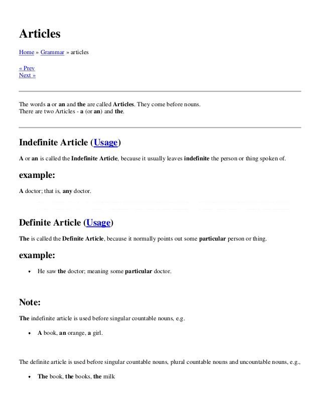 ArticlesHome » Grammar » articles« PrevNext »The words a or an and the are called Articles. They come before nouns.There a...