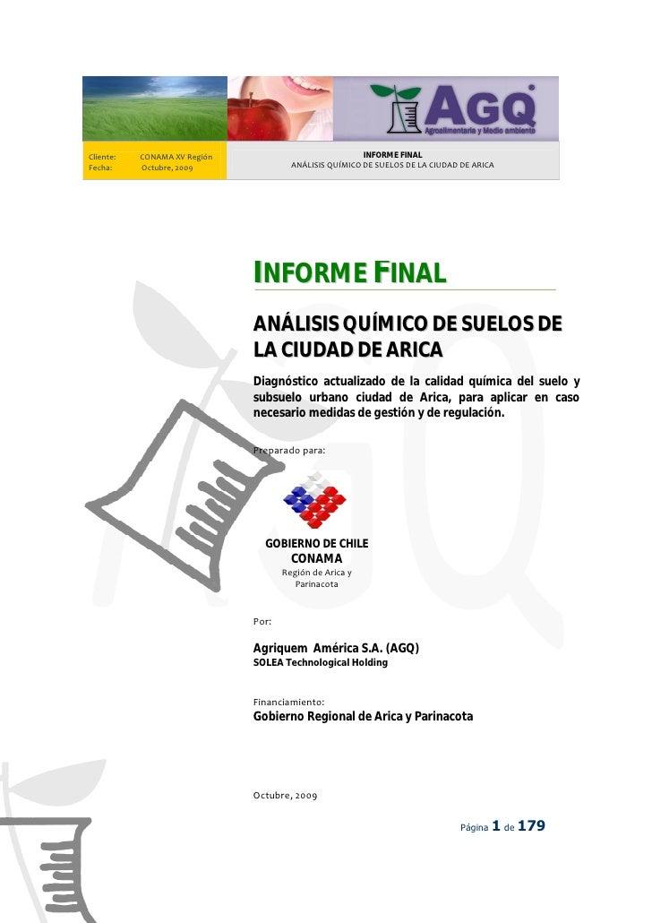 Cliente:   CONAMA XV Región                             INFORME FINAL Fecha:     Octubre, 2009               ANÁLISIS QUÍM...
