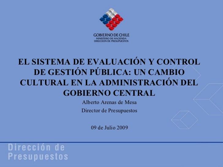 EL SISTEMA DE EVALUACIÓN Y CONTROL   DE GESTIÓN PÚBLICA: UN CAMBIOCULTURAL EN LA ADMINISTRACIÓN DEL         GOBIERNO CENTR...