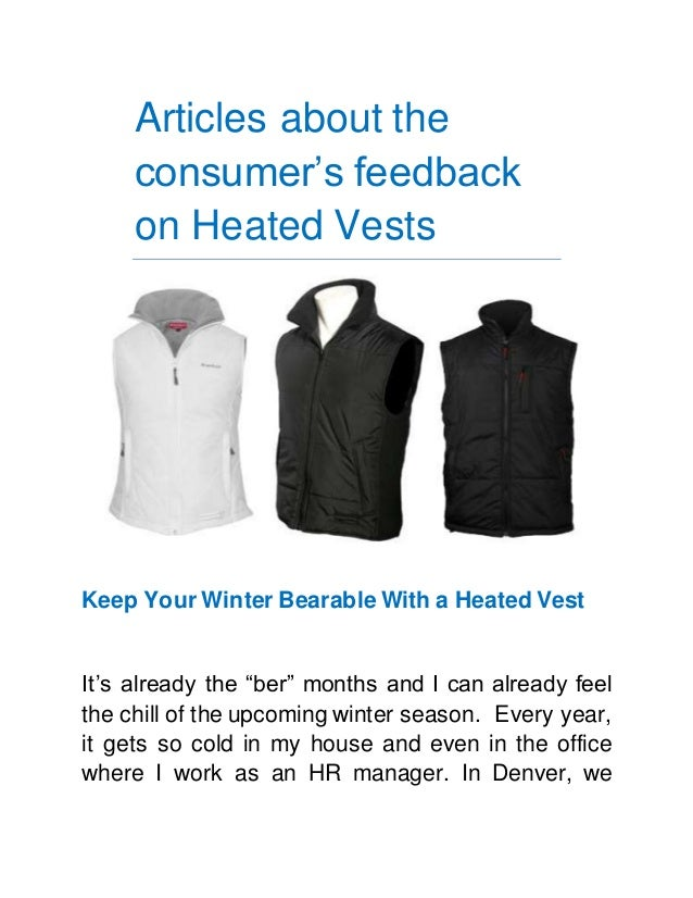 """Articles about the consumer's feedback on Heated Vests Keep Your Winter Bearable With a Heated Vest It's already the """"ber""""..."""