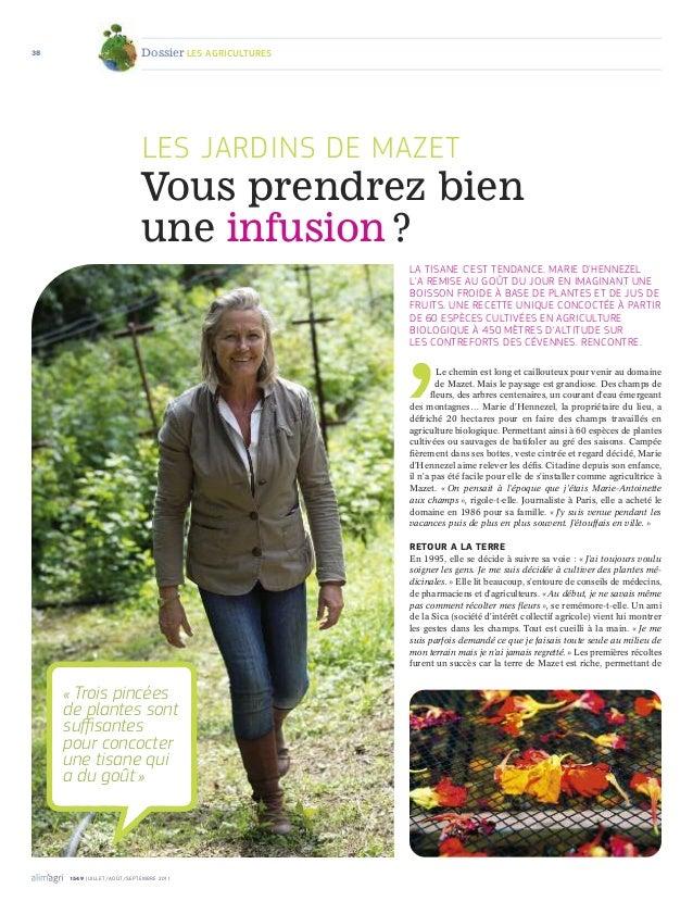38  Dossier les agricultures  les jarDins De mazet  Vous prendrez bien une infusion ? la tisane C'est tenDanCe. marie D'he...